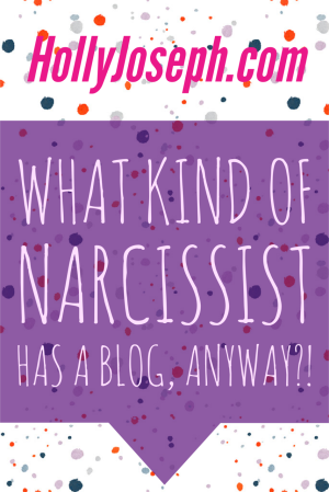 what kind of narcissist has a blog anyway